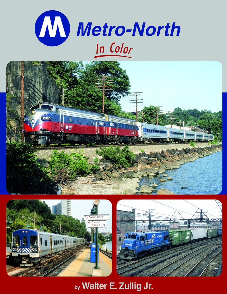 Metro-North in Color by Walter E. Zullig, Jr. Metro-North by Morning ...